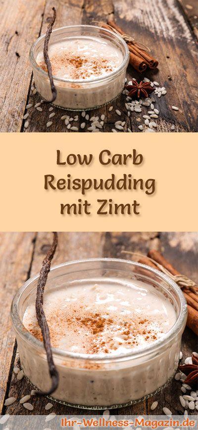 Low Carb Reispudding mit Zimt - ein einfaches Rezept für ein kalorienreduziertes, kohlenhydratarmes Low Carb Dessert ohne Zusatz von Zucker ...