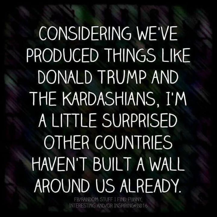 No shit. I'm surprised that idiot didn't give the Kardashians a cabinet seat just so he could grap their pussies whenever he felt like it