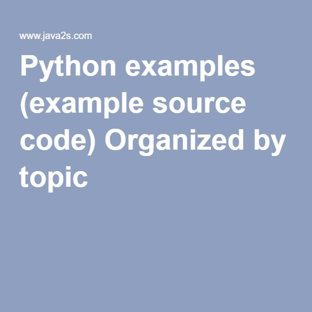 1490 best programming images on pinterest coding computer python examples example source code organized by topic fandeluxe Choice Image