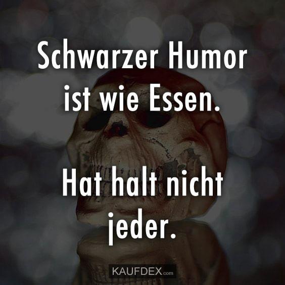 Lustig schwarzer humor Schwarzer Humor?