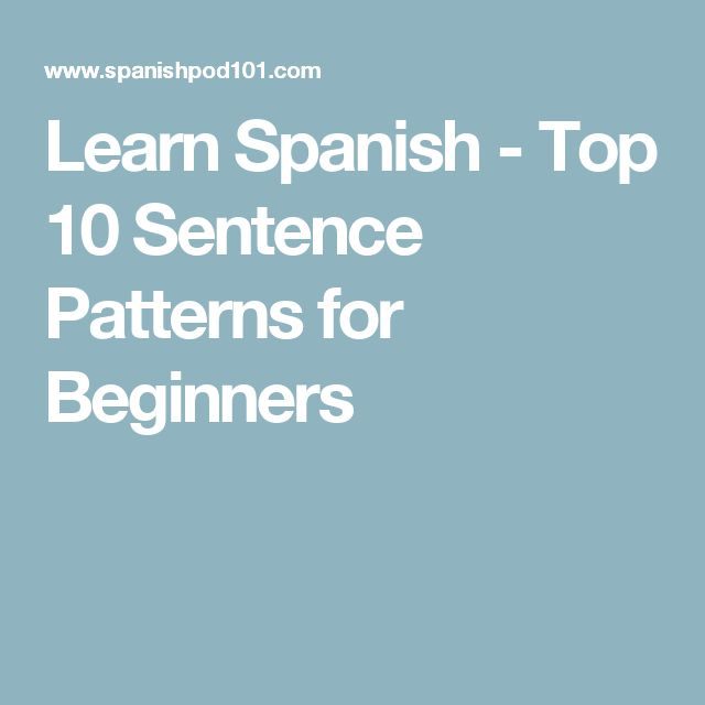 Best Way to Learn Spanish: Beginners Guide [Immersion ...