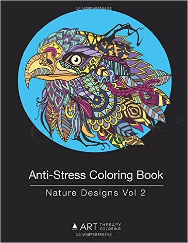 Anti Stress Coloring Book Nature Designs Vol 2 Volume 12 Art