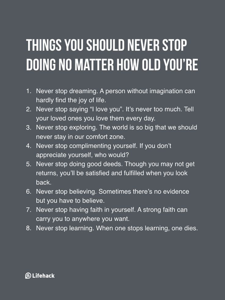 Never Stop Doing These 8 Things No Matter What Age You're At