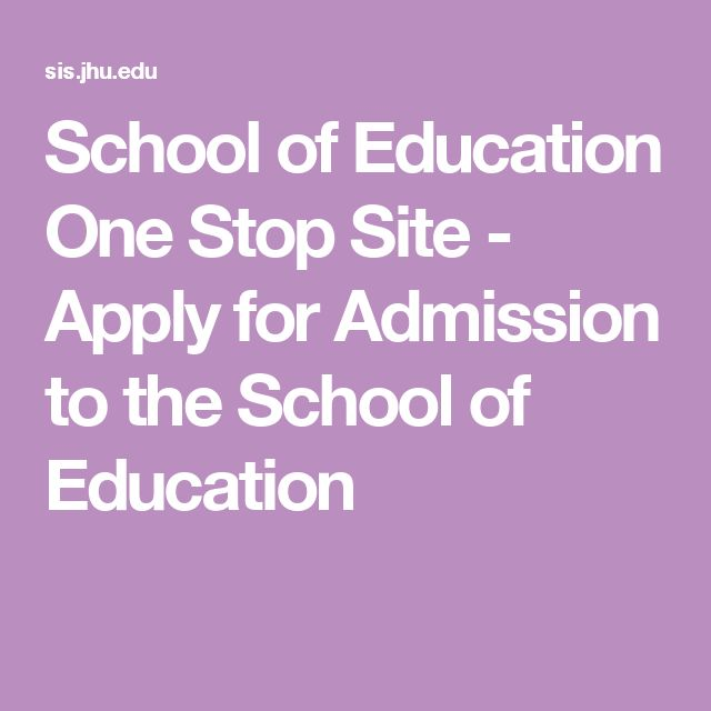 School of Education One Stop Site - Apply for Admission to the School of Education