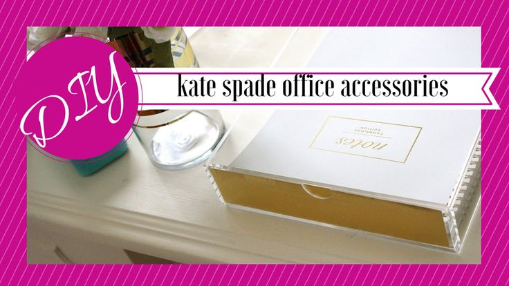 Diy Kate Spade Inspired Desk Accessories Fun Office