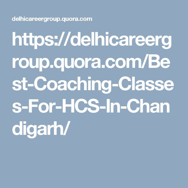 https://delhicareergroup.quora.com/Best-Coaching-Classes-For-HCS-In-Chandigarh/