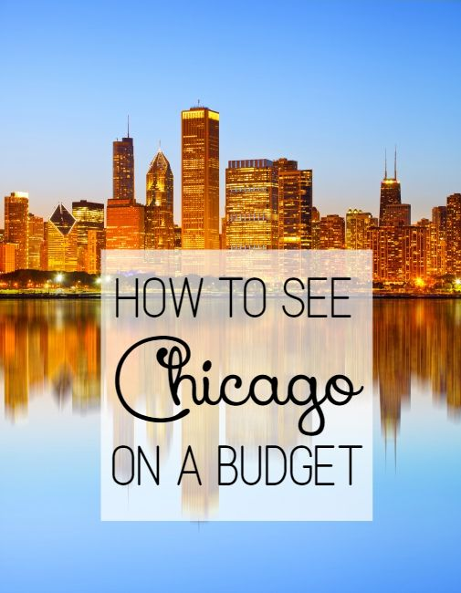 5 Ways to See Chicago on a Budget | Optimistic Mommy