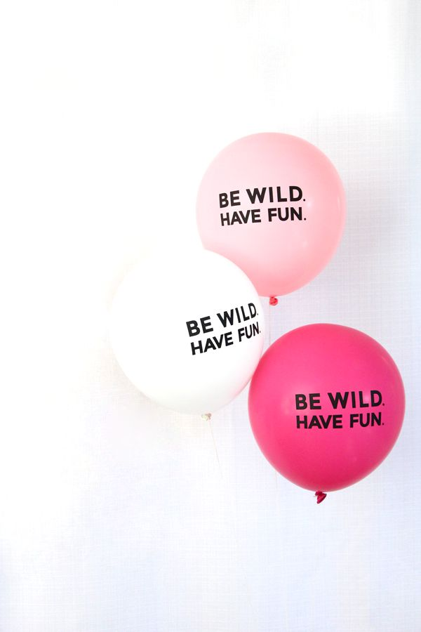 Be wild, have fun. http://go.brit.co/1rB5dfa