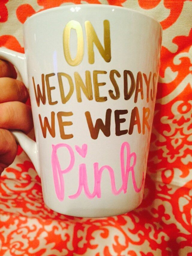 Hand Painted On wednesdays we wear pink coffee mug mean girls by FreehandCollection on Etsy https://www.etsy.com/listing/244892293/hand-painted-on-wednesdays-we-wear-pink