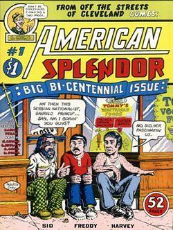 """American Splendor"" by Harvey Pekar and various artists- groundbreaking autobiographical comics"