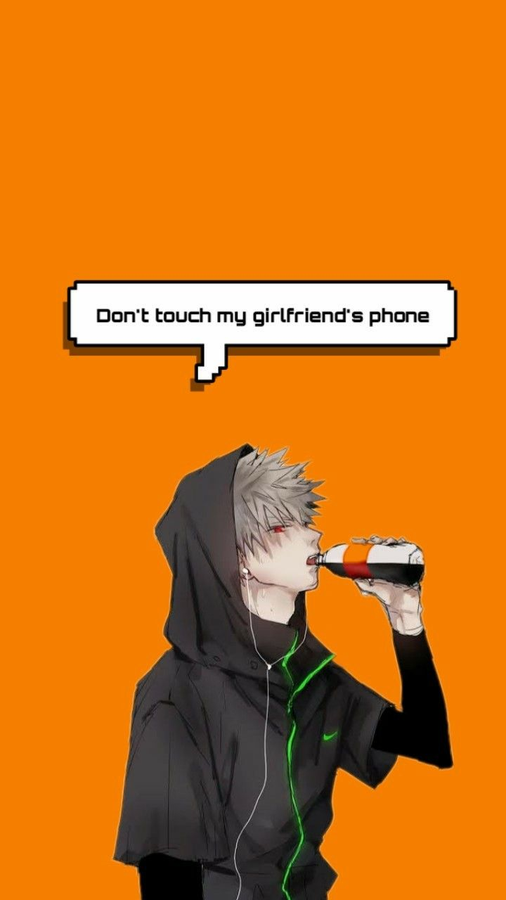 Katsuki Bakugou Wallpaper Don T Touch My Girlfriend S Phone In 2020 Cute Anime Guys Anime Wallpaper Iphone Cool Anime Wallpapers