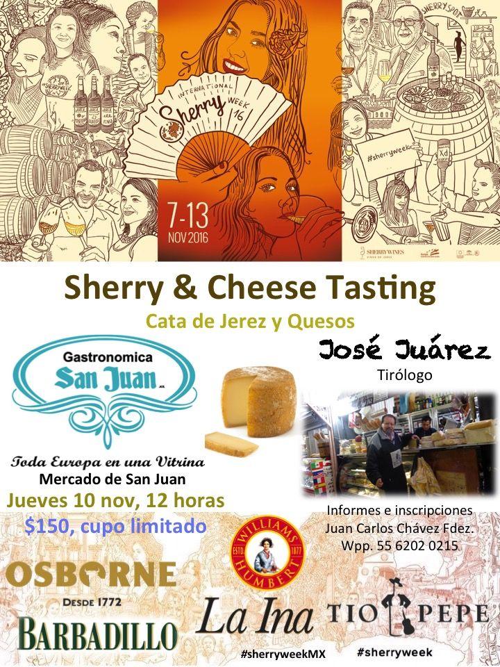 Cata de Jerez con quesos Dirige: José Juárez, tirólogo $150/persona, cupo limitado Informes e inscripciones: Juan Carlos Chávez Fdez., Wpp. 55 6202 0215