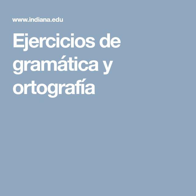 Ejercicios de gramática y ortografía