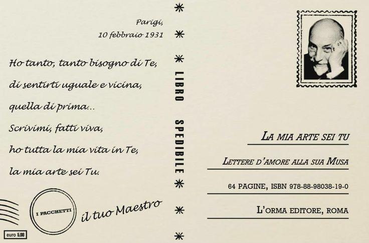 """Pirandello, """"La mia arte sei tu"""": http://www.lormaeditore.it/libro/9788898038190"""