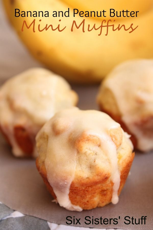 Banana and Peanut Butter Mini Muffins from SixSistersStuff.com