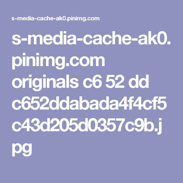 s-media-cache-ak0.pinimg.com originals c6 52 dd c652ddabada4f4cf5c43d205d0357c9b.jpg