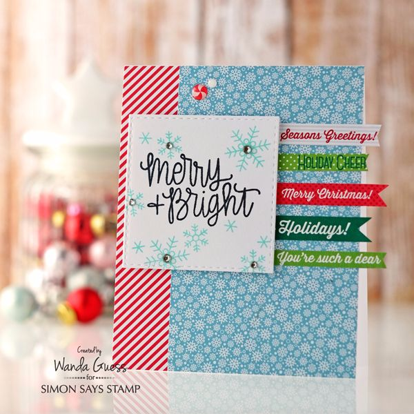 Simon Says Stamp December 2016 Card Kit. Merry and Bright. Card by Wanda Guess