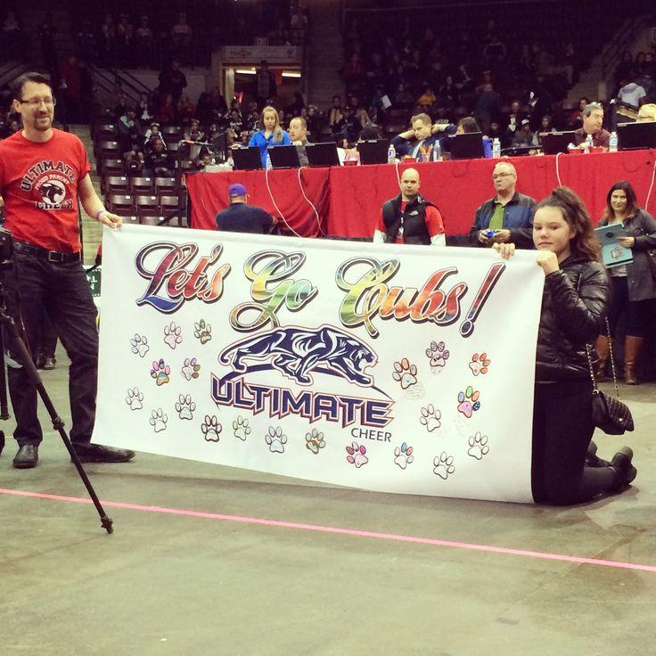 Cubs Banner! www.ultimatecheer.ca #BeUltimate
