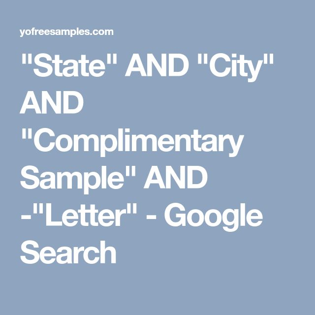 """State"" AND ""City"" AND ""Complimentary Sample"" AND -""Letter"" - Google Search"