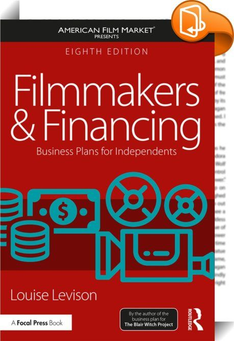 Filmmakers and Financing    :  In this new and updated ultimate filmmaker's guide, Louise Levison gives you easy-to-use steps for writing an investor-winning business plan for a feature film, including:      A comprehensive explanations for each of the eight sections of a plan      Full financial section with text and tables    A sample business plan   A companion website with additional information for various chapters and detailed financial instructions ? advanced math not needed    ...
