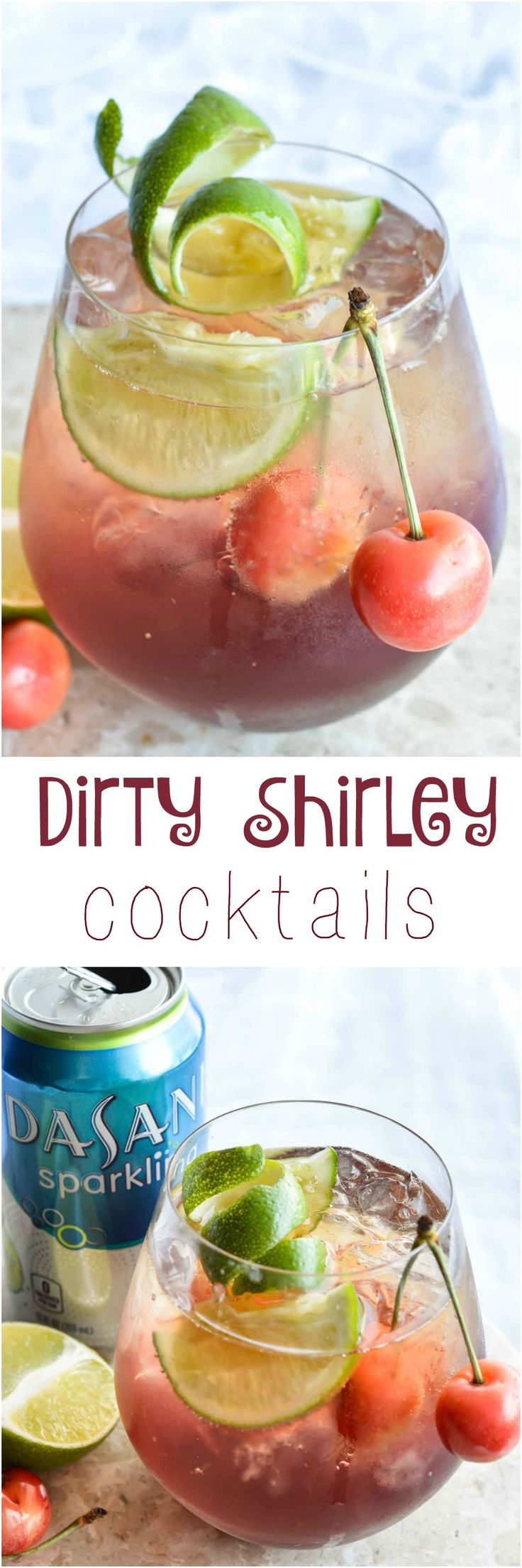 This Shirley Temple Cocktail Recipe is an easy and refreshing party drink. Also known as a Dirty Shirley; a blend of cherry, lime, rum or vodka and fizzy sparkling Dasani. #SparklingHolidays ad #drink wonkywonderful.com
