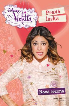 Violetta - Pravá láska - Nová sezona - Walt Disney