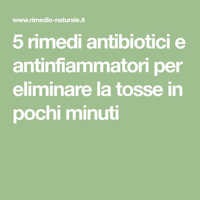 5 rimedi antibiotici e antinfiammatori per eliminare la tosse in pochi minuti