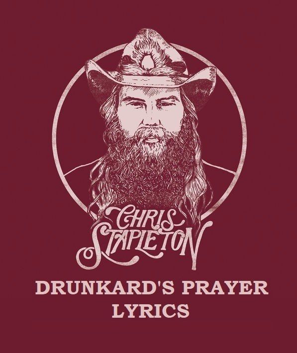Description:- DRUNKARD'S PRAYER Song is the new upcoming  english song of album FROM A ROOM: VOLUME 2. which is Sung by CHRIS STAPLETON. Mercury Nashville is the music label. Producer of this album is Dave Cobb and Chris Stapleton. RCA Studio A which is situated in Nashville is the studio where songs has recorded.