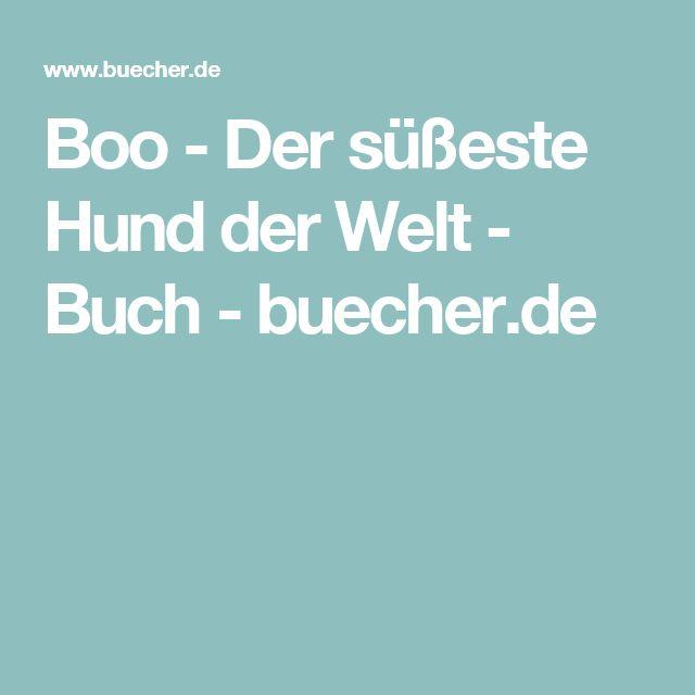 Boo - Der süßeste Hund der Welt - Buch - buecher.de