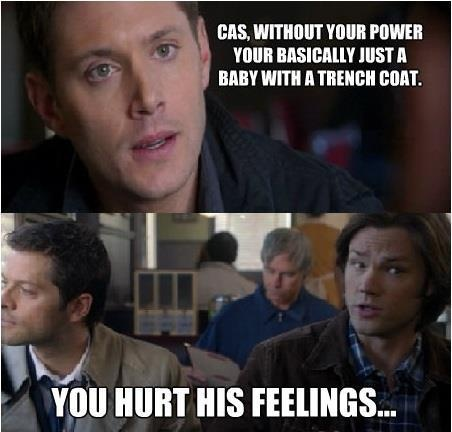 Awwwwwww! Cas got his feelings hurt :( I laughed more than what I should have at this scene... #Supernatural