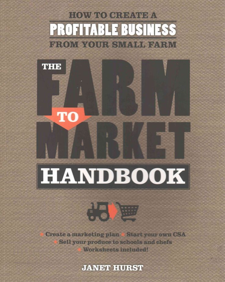 Farmers Market Book, create a profitable small farm