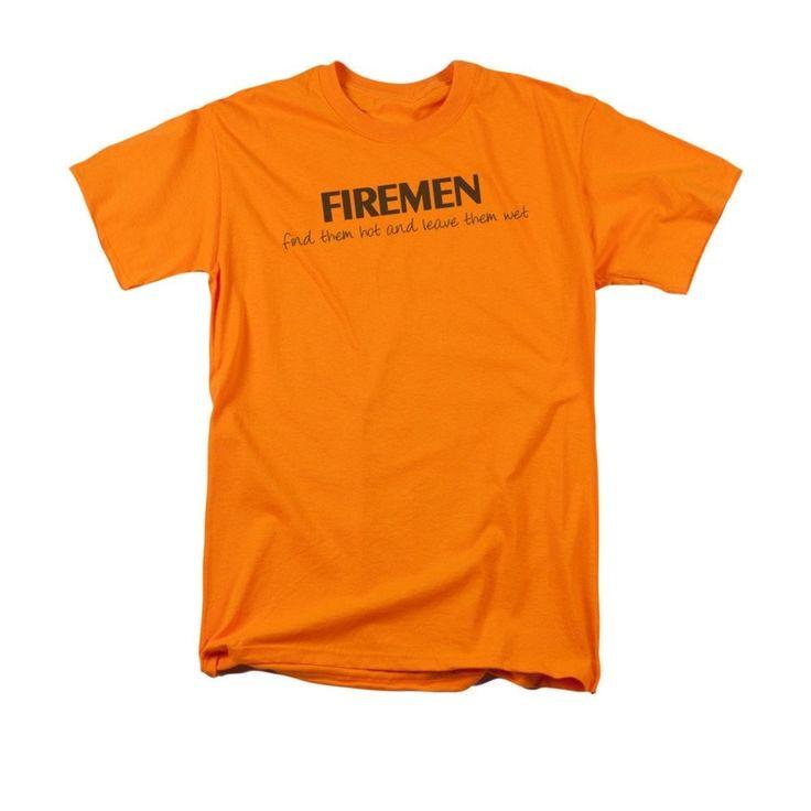 Firemen Do It...hot & Wet Adult Regular Fit T-Shirt