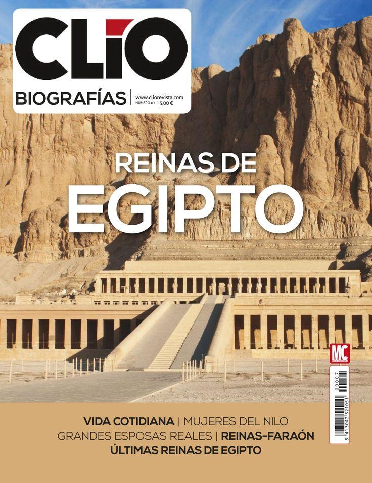 Revista #Clío #Biografías 7. #Reinas de #Egipto: #mujeres del #Nilo, grandes esposas reales y las últimas reinas de Egipto.