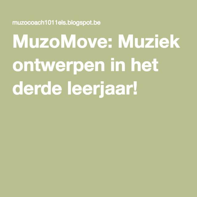MuzoMove: Muziek ontwerpen in het derde leerjaar!