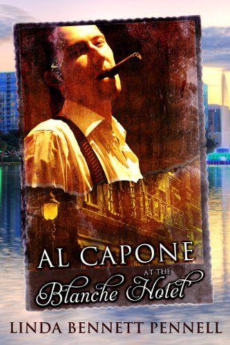 Al Capone at the Blanche Hotel by Linda Bennett Pennell http://www.amazon.com/dp/B00DULERAK/ref=cm_sw_r_pi_dp_41T8vb0M2Y2DN