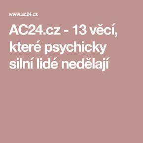 AC24.cz - 13 věcí, které psychicky silní lidé nedělají
