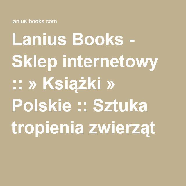 Lanius Books - Sklep internetowy :: » Książki » Polskie :: Sztuka tropienia zwierząt