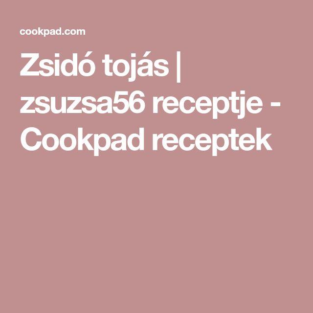 Zsidó tojás | zsuzsa56 receptje - Cookpad receptek