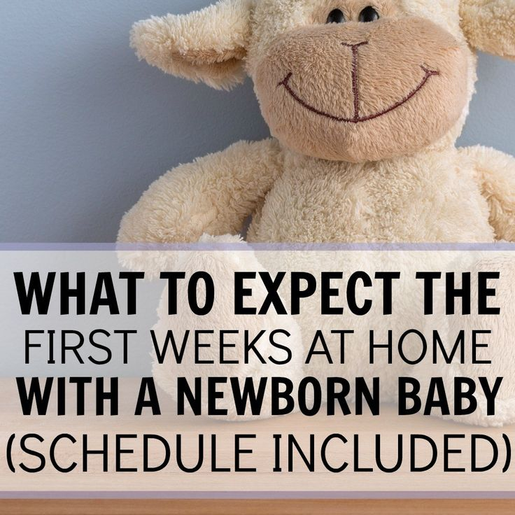 what to expect the first weeks at home with a newborn baby