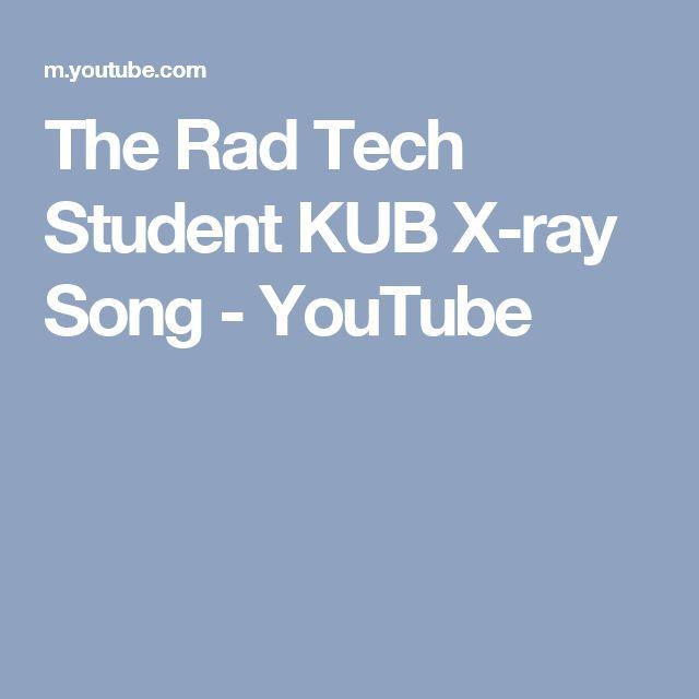 The Rad Tech Student KUB X-ray Song - YouTube