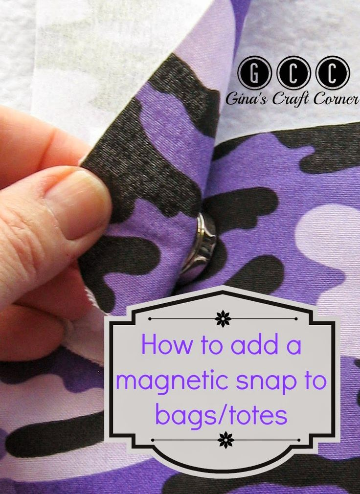 .How to add magnetic snaps to bags by Ginas Craft Corner°°