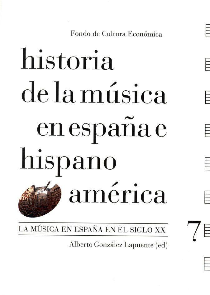 """Historia de la música en España e Hispanoamérica, vol. 7. La música en Hispanomaérica en el siglo XX."" FCE, 2012. http://www.fondodeculturaeconomica.com/Librerias/Detalle.aspx?ctit=999378E"