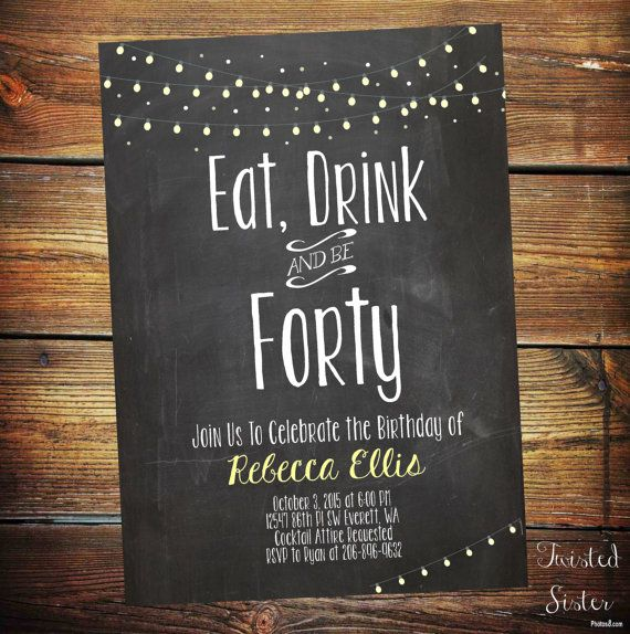 This outdoor string lights and chalkboard background on this 40th Birthday Invite are the perfect design for a cocktail party, outdoor BBQ or patio party. The fun phrase Eat, Drink and Be Fourty can be customized for any age birthday! Thirtieth, Fiftieth birthday etc. This fortieth birthday invite is also great for a man or women!  There are two purchase options for this listing: 1. DIGITAL: I will Etsy Convo you the JPEG that you can print at home or a local printers and REFUND THE SHIPPING…