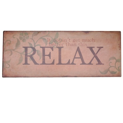 Relax Plaque