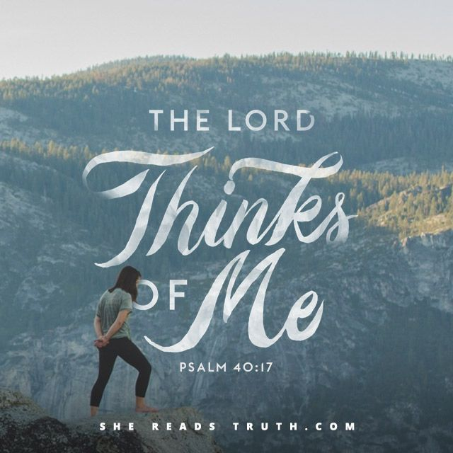 Day 4 of the Psalms of Gratitude reading plan from She Reads Truth | You Put a New Song in My Mouth ~ Today's Text: Psalm 40:1-17 ~ I am afflicted and needy; the Lord thinks of me. - Psalm 40:17 [...]