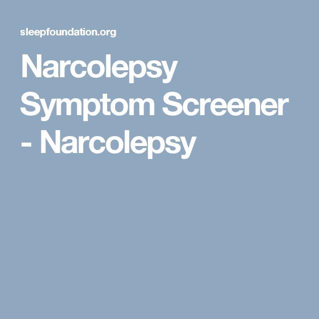 Narcolepsy Symptom Screener - Narcolepsy