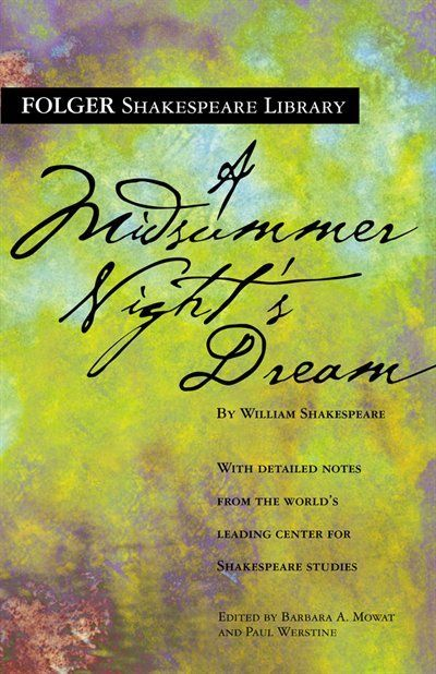 A Midsummer Night's Dream (Folger Shakespeare Library Series)One of my books for my summer reading list for Honors English