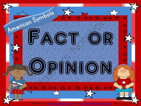 Fact or Opinion- 56 Activity Cards (Topic: American Symbols) from By Kimberly on TeachersNotebook.com (26 pages)