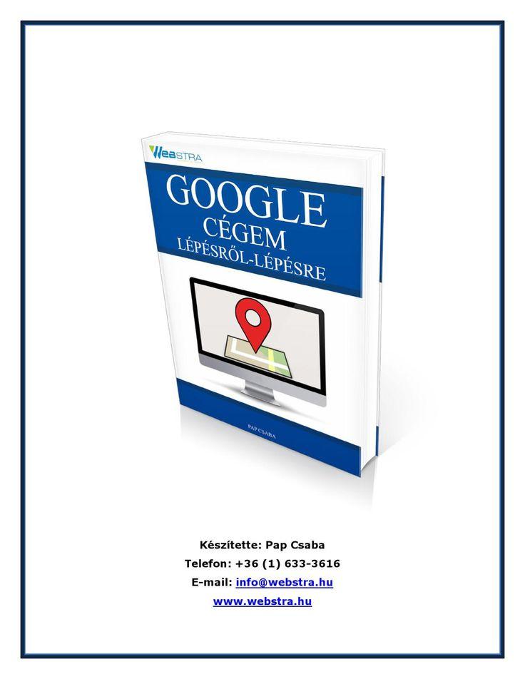 A #Google #cégem bemutatása  a Google My Business bemutatása magyar online vállalkozásoknak   http://www.webstra.hu/mi-az-a-google-cegem/