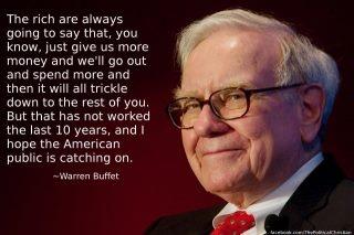 Warren Buffet - What the rich will always say